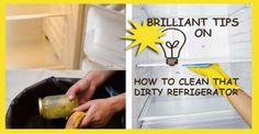 How To Clean That Dirty Refrigerator
