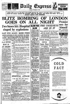 Blitz bombing of London: How the Daily Express reported it 74 years ago Newspaper Headlines, Old Newspaper, Newspaper Article, London History, World History, Great Fire Of London, Secondary Source, Ww2 Pictures, The Blitz