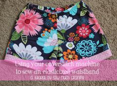 sew much crafting: Using your coverstitch machine to do an elasticized waistband (Tutorial)