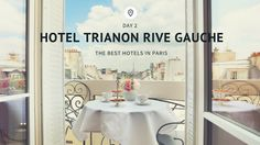 Affordable Luxury at Trianon Rive Gauche Hotel Paris Rive Gauche, Paris Hotels, Common Area, Hotel Reviews, Best Hotels, Posts, How To Plan, Luxury, Holiday