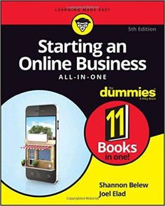 Free download Starting an Online Business All-in-One For Dummies, 5th Edition business, computer related pdf book by Joel Elad and Shannon Belew.