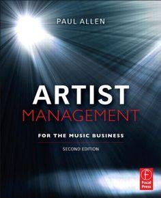 Focal press book: artist management for the music 9780240815015.
