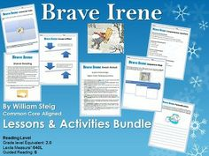 Brave Irene by William Steig Lesson Plans and Activities (CCSS Aligned). This 18-page lesson and activity bundle includes: •Depth of Knowledge (DOK) Higher Order Thinking Questions to use during your read-aloud •Vocabulary Words •A Vocabulary Word Search •Vocabulary Classwork/Homework ideas •Shared Reading Information •Graphic Organizers for the study of Blizzards and Snow and more!
