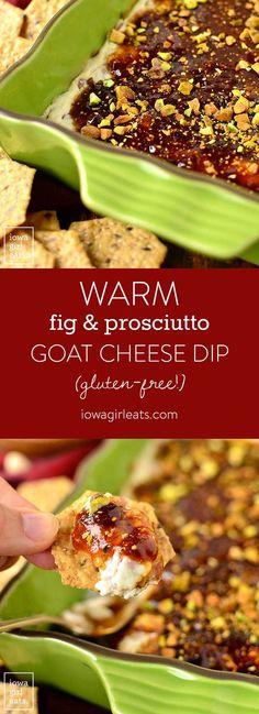 Warm Fig and Prosciutto Goat Cheese Dip | Iowa Girl Eats | Bloglovin'