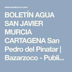 BOLETÍN AGUA SAN JAVIER MURCIA CARTAGENA San Pedro del Pinatar | Bazarzoco - Publicar anuncios de Compra y Venta
