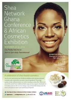 2014 Shea Network Ghana Conference & African Cosmetics Exhibition will take place on November 24-26, 2014 at Osu Presby Hall in Accra, Ghana. https://www.facebook.com/events/291840471012353/