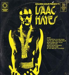 Isaac Hayes - Golden Hour Presents Isaac Hayes (LP, Comp) The Black Crowes, Norah Jones, Julie Andrews, Billie Holiday, Eminem, Beatles, Isaac Hayes, Love Again, Golden Hour