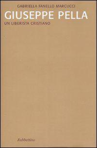 Prezzi e Sconti: #Giuseppe pella. un liberista cristiano  ad Euro 17.00 in #Libri #Libri