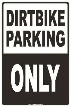 Dirtbike Parking Only Aluminum Metal Traffic Road Street Sign Wall Decor & Garden Bike Birthday Parties, Dirt Bike Birthday, Motocross Birthday Party, Motorcycle Birthday, 3rd Birthday, Birthday Gifts, Dirt Bike Room, Dirt Bike Party, Parking Signs