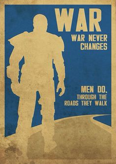 War Never Changes Quote Collection war never changes quote travel poster post ap grafici War Never Changes Quote. Here is War Never Changes Quote Collection for you. War Never Changes Quote war war never changes fallout quotes fallout new . Fallout Art, Fallout Quotes, Fallout Posters, Fallout New Vegas, Fallout Logo, Fallout Tattoo, Super Mario, Fallout Wallpaper, Fallout Cosplay