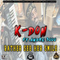 K-Don Ft.Andre 3000 - Rather See Her Smile by KDONMUSIK on SoundCloud