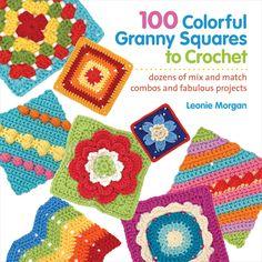 Macmillan Publishers St. Martin's Books-100 Colorful Granny Squares To Crochet
