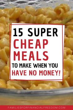 15 Cheapest Meals to Get by Till Payday - Families for Financial Freedom Super Cheap Meals, Quick Cheap Dinners, Cheap Meals To Make, Easy Dinners For Two, Dinner Recipes Easy Quick, Quick Easy Meals, Easy Recipes, Cheap Recipes, Simple Cheap Meals