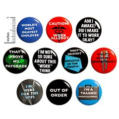 Funny Work Buttons Pins for Backpacks or Fridge Magnets Funny 10 Pack Gift Set 1 Inch Outerspacebacon Work Jokes, Work Humor, Funny Buttons, Work Gifts, Funny Work, Mini Fridge, Funny Pins, Funny Stuff, Backpacks