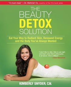 The Beauty Detox Solution - Kimberly Snyder Healthy Cookbook Glowing Green Smoothie & Juice Recipes