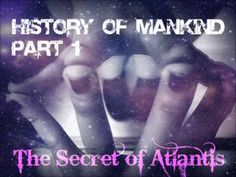 The video you are about to see, is the beginning of a controversial series called #History of Mankind (HOM) that takes us back, to as far as #Atlantis and provides an exclusive look into the history and origin of #mankind in a never before seen perspective. Much of what you will hear may sound far out and it is - and it provides a missing link to understanding ourselves as humanity and as individuals in a way that those who dare to listen and hear, will realize is real and substantial.
