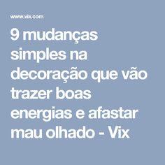9 mudanças simples na decoração que vão trazer boas energias e afastar mau olhado - Vix