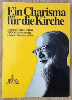 EIN CHARISMA FÜR DIE KIRCHE Pater Kentenich Verlag Patris 1986
