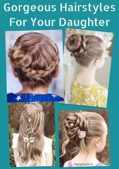 15 Gorgeous Hairstyles For Your Daughter