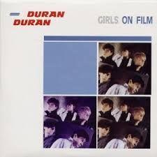 Duran Duran-Girls on Film