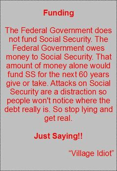Social Security Funding TRUTH!!!