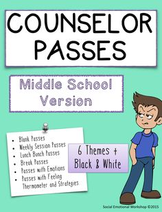 Middle School Counselor Passes. 6 Themes. Beyond regular hall passes to passes that can help remind students about their coping tools, or let a counselor know how a urgently a student needs support.