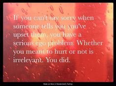 Let go of your pride and apologize