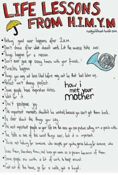 """Life Lessons From """"How I Met Your Mother"""". I love this show. Life Lessons From How I Met Your Mother. I love this show. Life Lessons From How I Met Your Mother. I love this show. Life Lessons From How I Met Your Mother. I love this show. How I Met Your Mother, Quotes To Live By, Me Quotes, Funny Quotes, Funny Humor, Advice Quotes, Humor Quotes, Barney Quotes, Lost Quotes"""