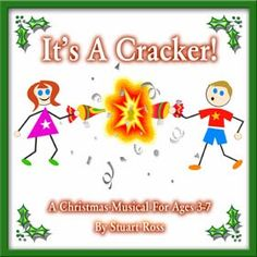 ITS A CRACKER Childrens Christmas Songs and Scripts: http://www.learn2soar.co.uk/christmas-nativity-plays/its-a-cracker-infant-christmas-play