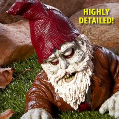 Zombie Gnome. The only kind Ill ever have in my garden.