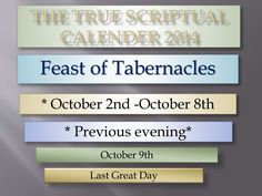 Feast of Tabernacles Dates for 2014 by KeiYAH via slideshare