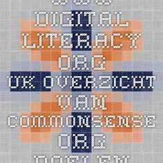 www.digital-literacy.org.uk Overzicht van commonsense.org doelen