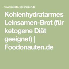 Kohlenhydratarmes Leinsamen-Brot (für ketogene Diät geeignet) | Foodonauten.de