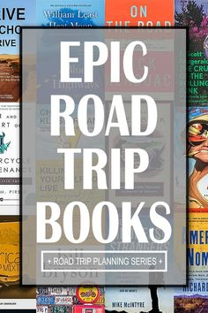 An epic list of road trip books to get you excited to travel. I'm definitely going to check out a couple of these. | Travel Deeply | travel books | road trip inspiration | travel inspiration