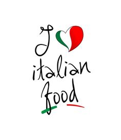 Italian Food The Only Way To Eat!