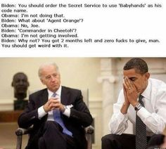 Joe Biden Memes goes viral on social media and internet with zero times. It is one of the most hot topics on internet. We compile the top 20 Joe Biden Memes. Joe And Obama, Obama And Biden, Biden Obama Memes, Joe Biden Meme, Barack And Joe Memes, Biden Trump, Funny Shit, The Funny, Funny Stuff