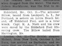 "The Washington Post (DC) 16 Oct 1904  schooner ""Billow"" ashore on island off Biddeford Pool"