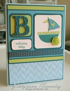 """Sweet """"B is for Baby"""" Card...Georgeann Manning: Stampin' Everything, April 10, 2013 - Stampin' Royalty."""