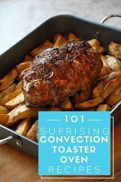 We've scoured the web in search of the best convection toaster oven recipes available. Get your cook on and start enjoying your toaster oven! Best Convection Toaster Oven, Toaster Oven Cooking, Four A Convection, Convection Oven Cooking, Toaster Oven Recipes, Countertop Convection Oven, Toaster Ovens, Air Recipe, Oven Chicken