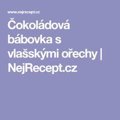 Čokoládová bábovka s vlašskými ořechy | NejRecept.cz