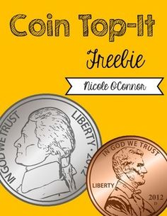Coin Top-It is a game from the Everyday Math Series for first grade. It is played like the traditional card game, War.   Students flip over cards with coins on them (valued up to 16 cents) and determine which card has the highest value. The player with the highest value gets to keep both cards.