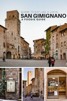 A foodie guide to San Gimignano. Where to eat like a local and when to visit #sangimignano
