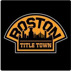 Boston - Title Town Boston Strong, Boston Sports, Boston Bruins, New England, Logos, Sports Teams, Hockey, Live, Places