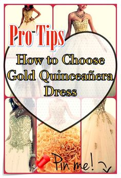 Suggestions for Finding the Perfect Gold Quinceanera Dress. The most significant aspect of a quinceanera for a girl is her dress! Quinceanera Dresses, Timeless Beauty, Different Patterns, Elegant, Gold, Classy, Ageless Beauty, Chic, Yellow