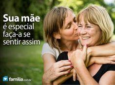 Familia.com.br   Como #fazer sua #mae se sentir #especial no dia das #maes. #maternidade #amor