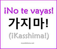 Learn Korean   No te vayas: Don't go                                                                                                                                                                                 Más