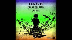 DANK - Wonder Child (Wideboys Remix) [Cover Art] LINK DA TRANSCONTINENTE FM CLIK http://www.transcontinentefm.net.br