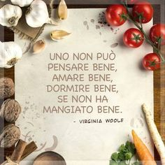 One can not think well, love well, sleep well, if you did not eat well