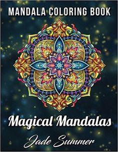 Amazon Mandala Coloring Book 100 Magical Mandalas 9781977534125 Jade