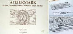 Steiermark Städte, Schlösser und Klöster in alten Stichen